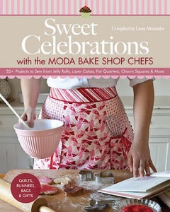 Image of Sweet Celebrations with the Moda Bake Shop Chefs (SIGNED BOOK)