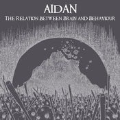Image of Aidan - The relation between brain and behaviour