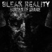 Image of Bleak Reality &quot;Burden Of Shame&quot;  7&quot; black vinyl