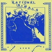 "Image of Rational Animals ""Cross Eyed Delights"" 7"""