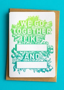Image of We go together like blank
