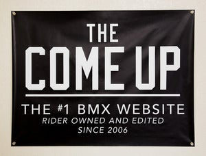 Image of The Come Up Vinyl Banners