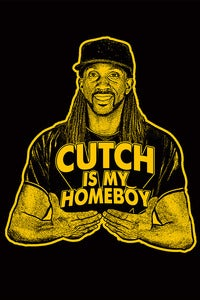 Image of Cutch is my Homeboy