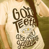 Image of Gold Teeth are for Gangsters T-Shirt