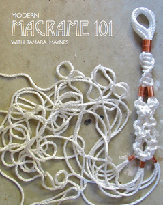 Image of WORKSHOP > Modern Macrame 101 #2 + #3