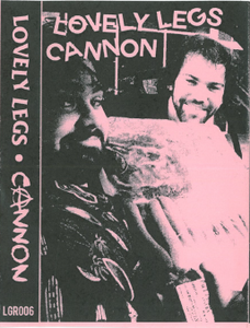 Image of OUT OF STOCK - Lovely Legs / Cannon 'Meatboys' Cassette