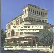 Image of Sand and Splendor - Eclectic Style Architecture in Tel-Aviv