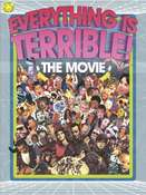 Image of Everything is Terrible!: The Movie DVD!