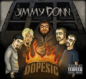 "Image of Jimmy Donn ""Dopesic"" CD"