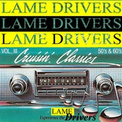"Image of Lame Drivers ""Cruisin' Classics: 2003-2010"" compact disc"