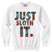 Image of JUST SLOTH IT | White Crew Neck