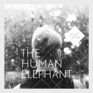 Image of <em>White Thunder</em><br> <strong>The Human Elephant</strong> (Vinyl Lp) 25% OFF