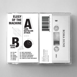 Image of <em>Elegy of the Machine</em><br>   <strong>TBA & Roma Dune</strong> (Tape)