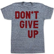 Image of DONT GIVE UP 