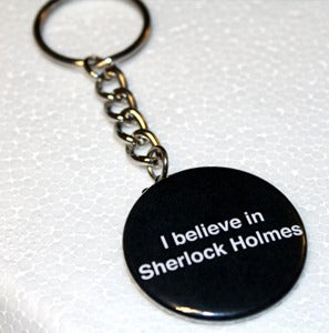 Image of Keychain: I Believe in Sherlock