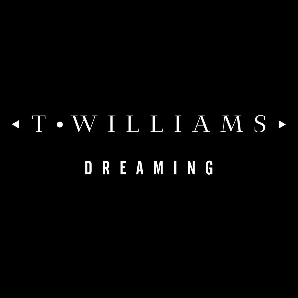 Image of T.Williams - Dreaming