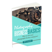 Image of *New* Photography Business Basics: How to start your photography business and go pro!