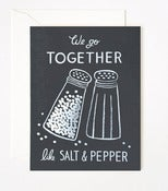 Image of We Go Together Like Salt & Pepper Card