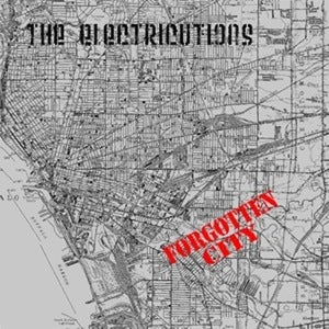 Image of THE ELECTRICUTIONS - Forgotten City 7""