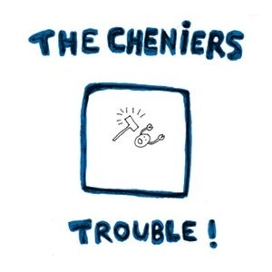 "Image of THE CHENIERS - Trouble 7"" EP"