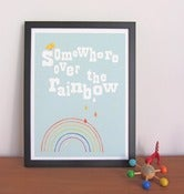 Image of 'Somewhere Over the Rainbow' Print