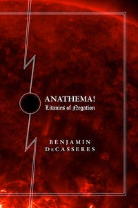 Image of ANATHEMA: Litanies of Negation