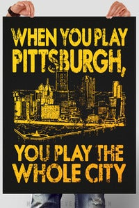 Image of When You Play Pittsburgh... poster