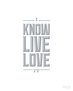 Image of I Know It. I Live It. I Love It. - Printable PDF