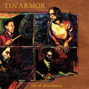 Image of Tin Armor &quot;Life of Abundance&quot; LP