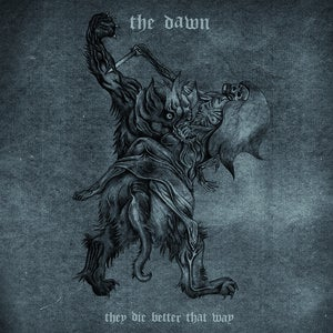"Image of THE DAWN ""They Die Better That Way"" - CD"