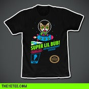 Image of LIMITED EDITION SUPER LIL BUB SHIRTS!