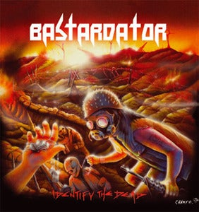 Image of BASTARDATOR - Identify The Dead CD + bonus CD