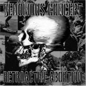 Image of Venomous Concept - Retroactive Abortion (1st Album) FREE WORLDWIDE SHIPPING!