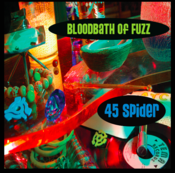Image of 45 Spider - Bloodbath of Fuzz CD