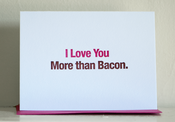Image of I Love You More than Bacon.