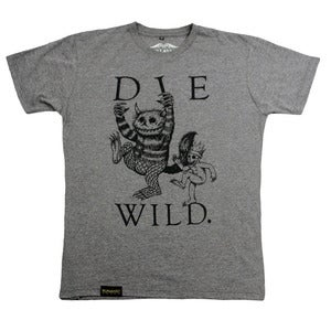 Image of Die Wild - gray tee