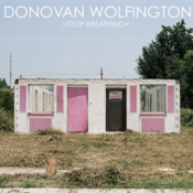 "Image of Donovan Wolfington - ""Stop Breathing"" LP"