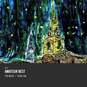 Image of DD016: Amateur Best - Too Much 7&quot;