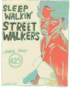 Image of Sleep Walkin' Street Walkers silkscreen