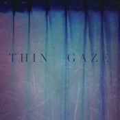 Image of Thin Gaze - 7""