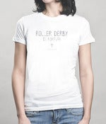Image of Roller Derby is Forever Shirt