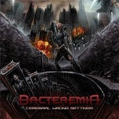 Image of BACTEREMIA - Cerebral Wrong Settings - CD - OUT SOON