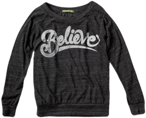 Image of BELIEVE - Ladies Slouchy Pullover