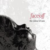 "Image of FACE OFF - The Colour of Rain (MMR011) 2013 - NEW RELEASE ""Sizzling Summer Blow-Out Sale!"""