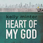 "Image of ""Heart Of My God"" MP3 Download"