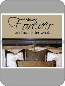 Image of Always, forever and no matter what