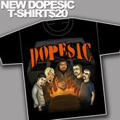 Image of Dopesic T-Shirt