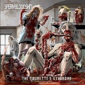 Image of SPERMBLOODSHIT The Tourette&amp;#x27;s Syndrome CD / DIGI CD