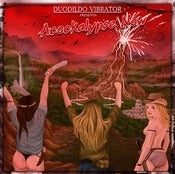 Image of DUODILDO VIBRATOR Acockalypse Now CD / DIGI CD