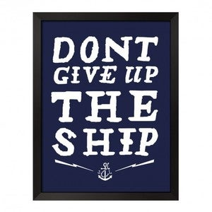 Image of DONT GIVE UP THE SHIP (PRINT)